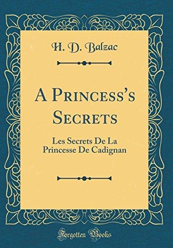 9780331549430: A Princess's Secrets: Les Secrets De La Princesse De Cadignan (Classic Reprint)