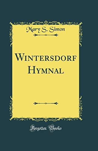 9780331568738: Wintersdorf Hymnal (Classic Reprint)