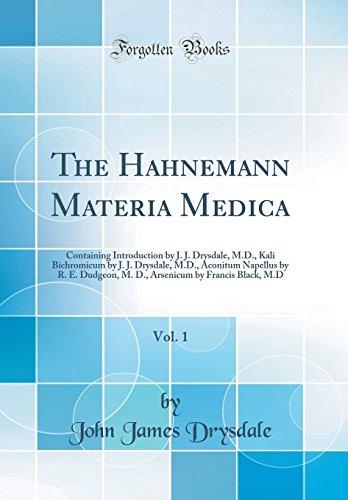The Hahnemann Materia Medica, Vol. 1: Containing: John James Drysdale