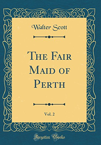 9780331591217: The Fair Maid of Perth, Vol. 2 (Classic Reprint)