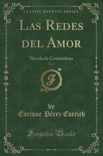 Las Redes del Amor, Vol. 2: Novela: Escrich, Enrique Pérez