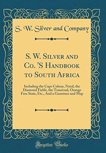 S. W. Silver and Co. s Handbook: S W Silver