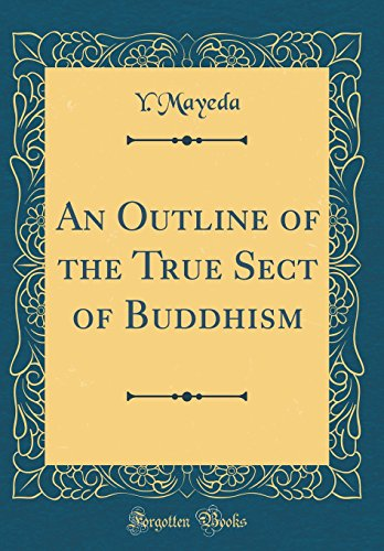 9780331712803: An Outline of the True Sect of Buddhism (Classic Reprint)