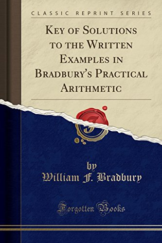 Key of Solutions to the Written Examples: William F. Bradbury