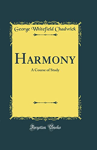 9780331721935: Harmony: A Course of Study (Classic Reprint)
