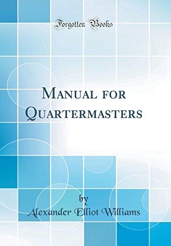 9780331746792: Manual for Quartermasters (Classic Reprint)