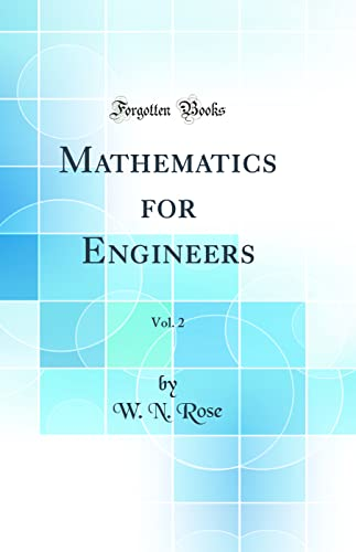 9780331758870: Mathematics for Engineers, Vol. 2 (Classic Reprint)