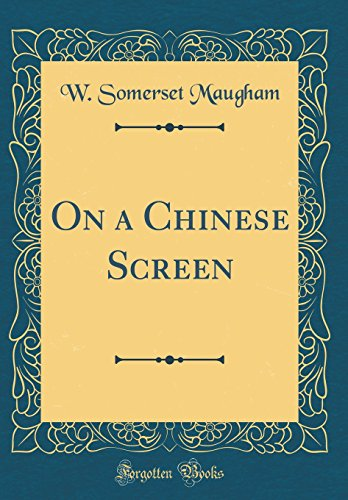 9780331801644: On a Chinese Screen (Classic Reprint)