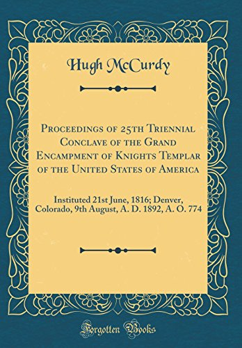 Proceedings of 25th Triennial Conclave of the: Hugh McCurdy