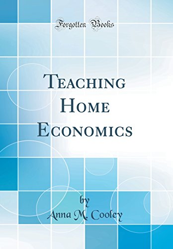9780331832730: Teaching Home Economics (Classic Reprint)