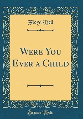 9780331880212: Were You Ever a Child (Classic Reprint)