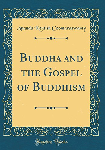 9780331912982: Buddha and the Gospel of Buddhism (Classic Reprint)