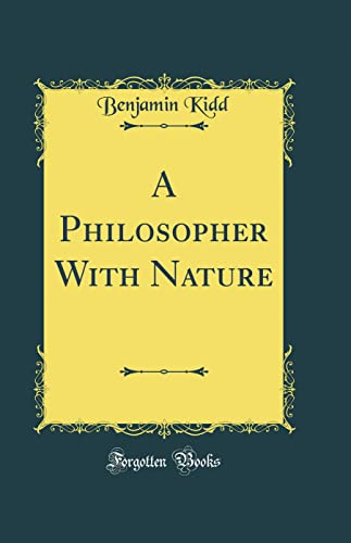 9780332031521: A Philosopher With Nature (Classic Reprint)