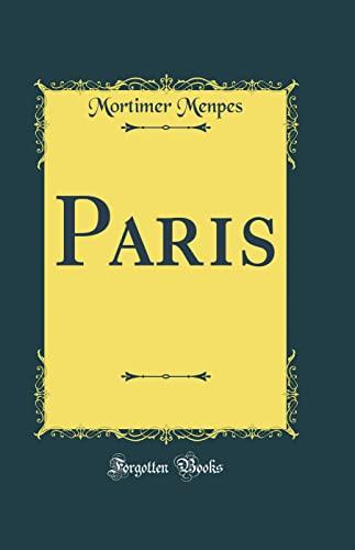 9780332065991: Paris (Classic Reprint)
