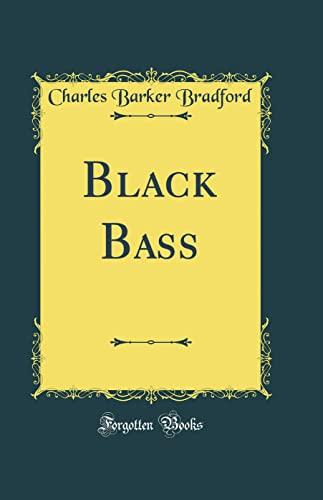 9780332091716: Black Bass (Classic Reprint)