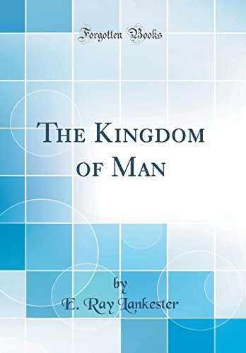 9780332181318: The Kingdom of Man (Classic Reprint)