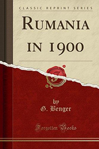 Rumania in 1900 (Classic Reprint) (Paperback): G Benger