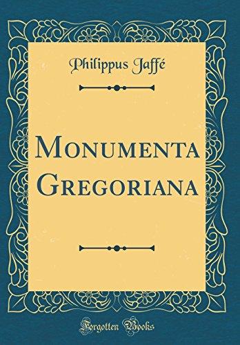 Monumenta Gregoriana (Classic Reprint) (Hardback): Philippus Jaffe