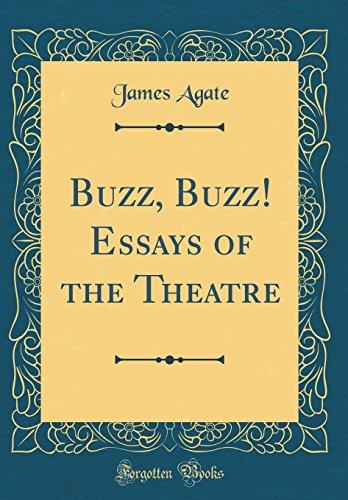 9780332459295: Buzz, Buzz! Essays of the Theatre (Classic Reprint)