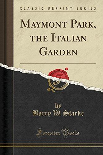 Maymont Park, the Italian Garden (Classic Reprint): Barry W Starke