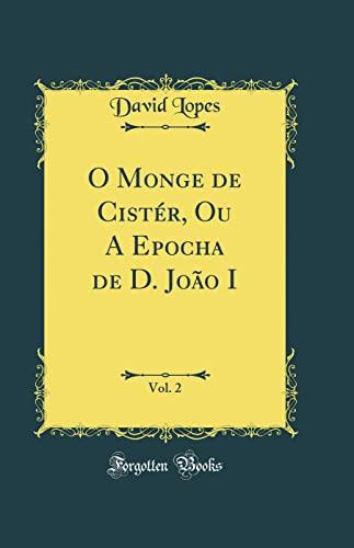 O Monge de Cister - I (Portuguese Edition)