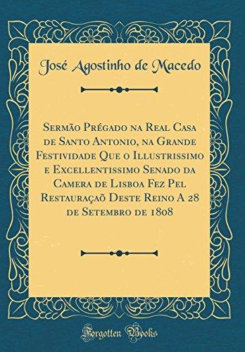 Sermao Pregado Na Real Casa de Santo: Jose Agostinho De