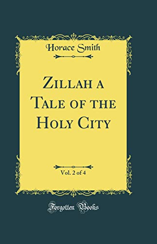 9780332866451: Zillah a Tale of the Holy City, Vol. 2 of 4 (Classic Reprint)