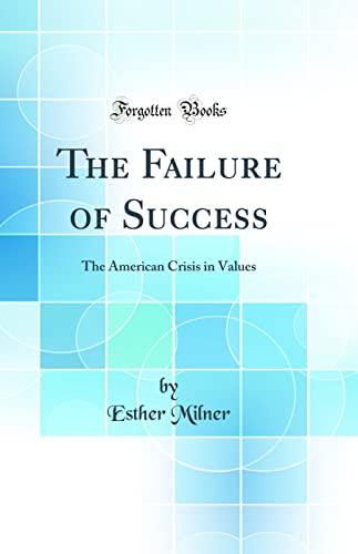 The Failure of Success: Milner, Esther