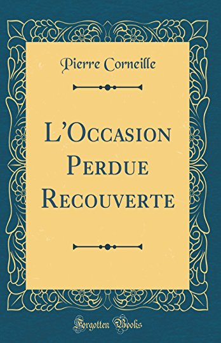 9780332982434: L'Occasion Perdue Recouverte (Classic Reprint)