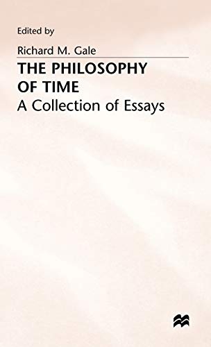 The Philosophy of Time: A Collection of: Palgrave Macmillan