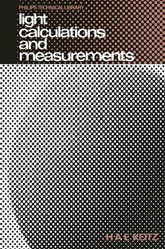 Light calculations and measurements: An introduction to: Keitz, H. A.