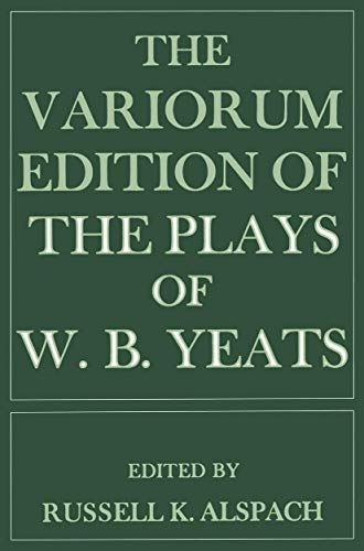 9780333002513: The Variorum Edition of the Plays of W.B.Yeats