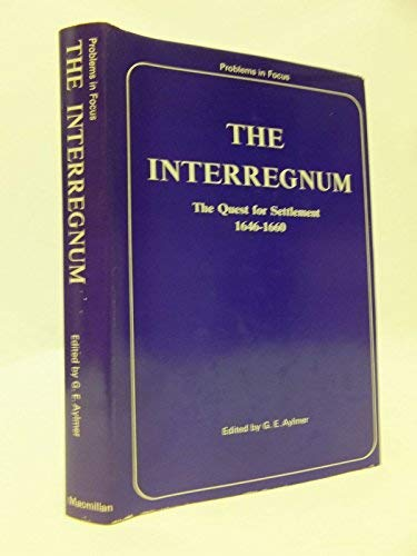 9780333003091: The Interregnum: The Quest for Settlement, 1646-60 (Problems in Focus)