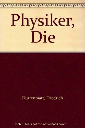 Physiker, Die: Durrenmatt, Friedrich