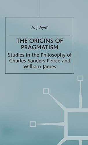 9780333005576: The Origins of Pragmatism
