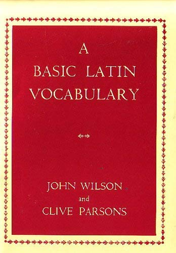 A Basic Latin Vocabulary : The First 1000 Words