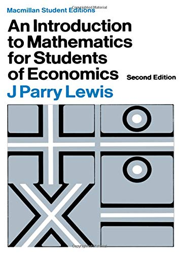 9780333010211: An Introduction to Mathematics for Students of Economics (Macmillan student editions)