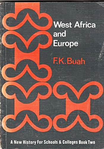 9780333010471: West Africa and Europe: A New History For Schools & Colleges, Book Two