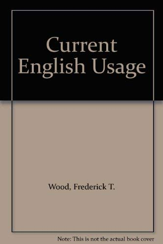 Current English Usage. A Concise Dictionary.