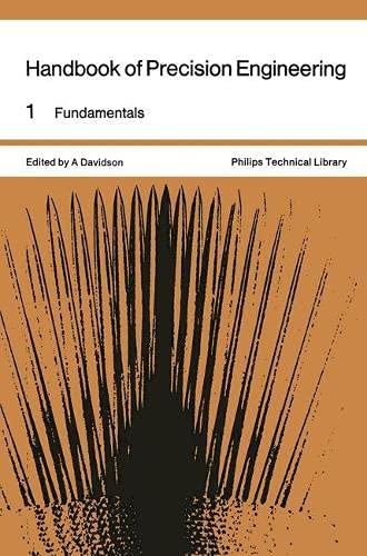 9780333012062: Handbook of Precision Engineering: Fundamentals v. 1 (Philips technical library)