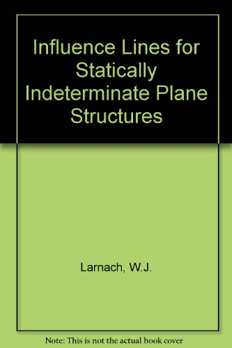 9780333013533: Influence Lines: For Statistically Indeterminate Plane Structures