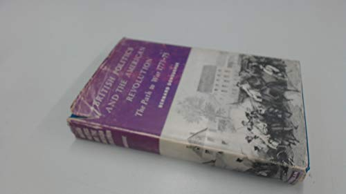 9780333013700: British Politics and the American Revolution: The Path to War, 1773-75