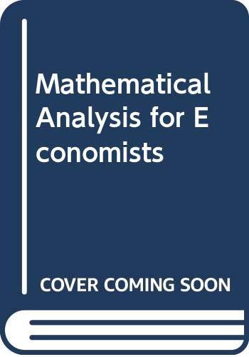 9780333015506: Mathematical Analysis for Economists
