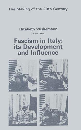 9780333015742: Fascism in Italy: Its Development and Influence (Making of the Twentieth Century)