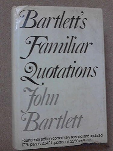 9780333017135: Familiar Quotations: A Collection of Passages, Phrases and Proverbs Traced to Their Sources in Ancient and Modern Literature