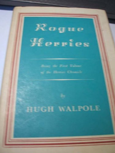 Rogue Herries (Herries chronicle): Walpole, Hugh