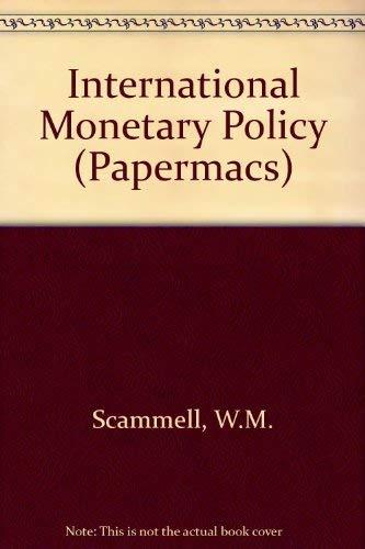 9780333019146: International Monetary Policy