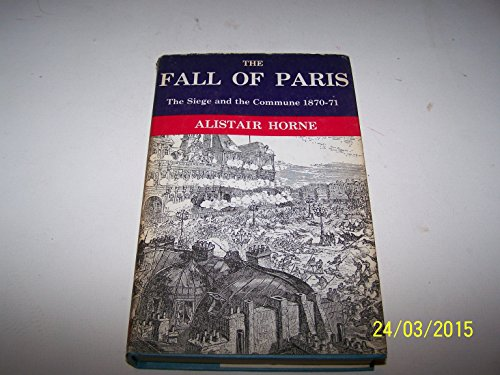 9780333020197: Fall of Paris: The Siege and the Commune, 1870-71