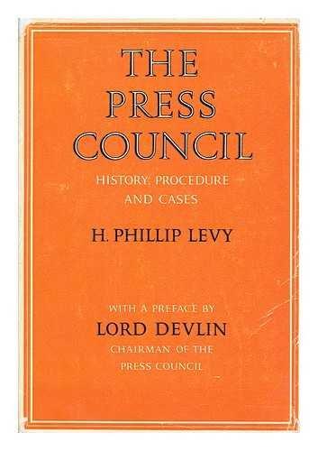 THE PRESS COUNCIL: H Phillip Levy