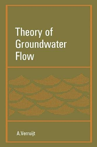 Theory of Groundwater Flow;: Verruijt, A.,